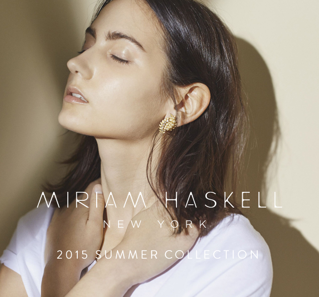≪Miriam Haskell≫ Summer Collection開催