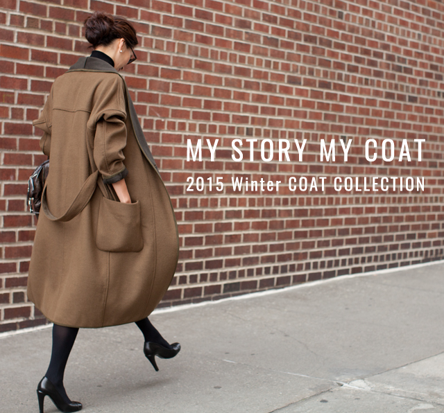 ‐MY STORY MY COAT‐2015Winter COAT COLLECTION
