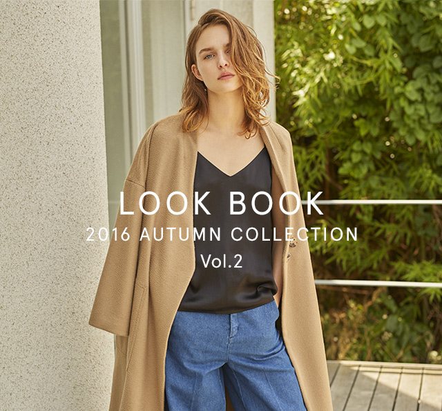 2016 AUTUMN COLLECTION『NEW LOOKBOOK』Vol.2 UP DATE