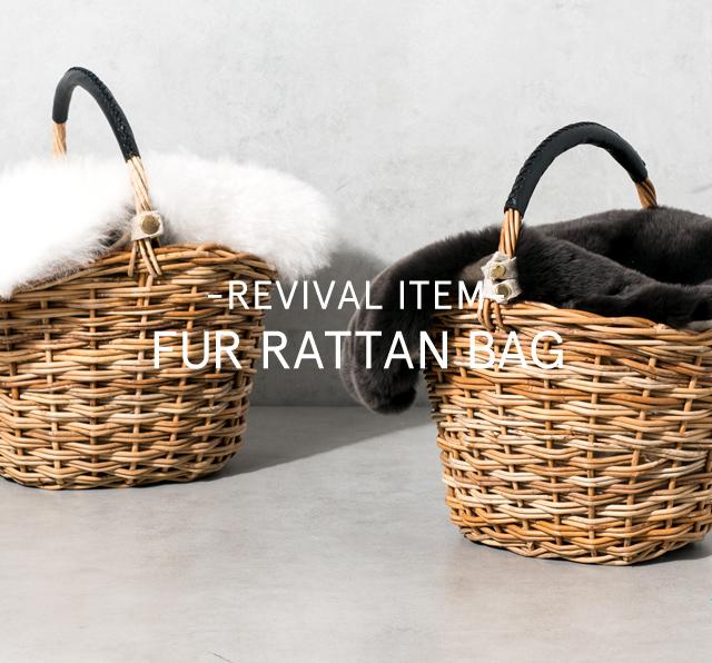 【REVIVAL ITEM】PRE ORDER -FUR RATTAN BAG-