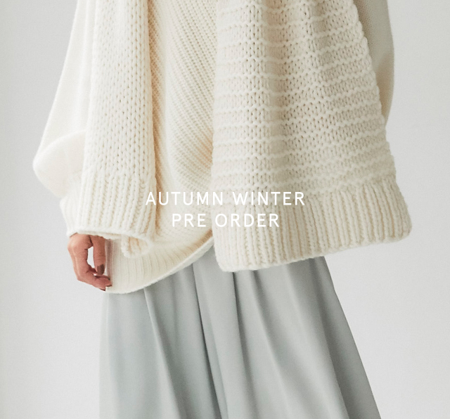 AUTUMN WINTER PRE ORDER